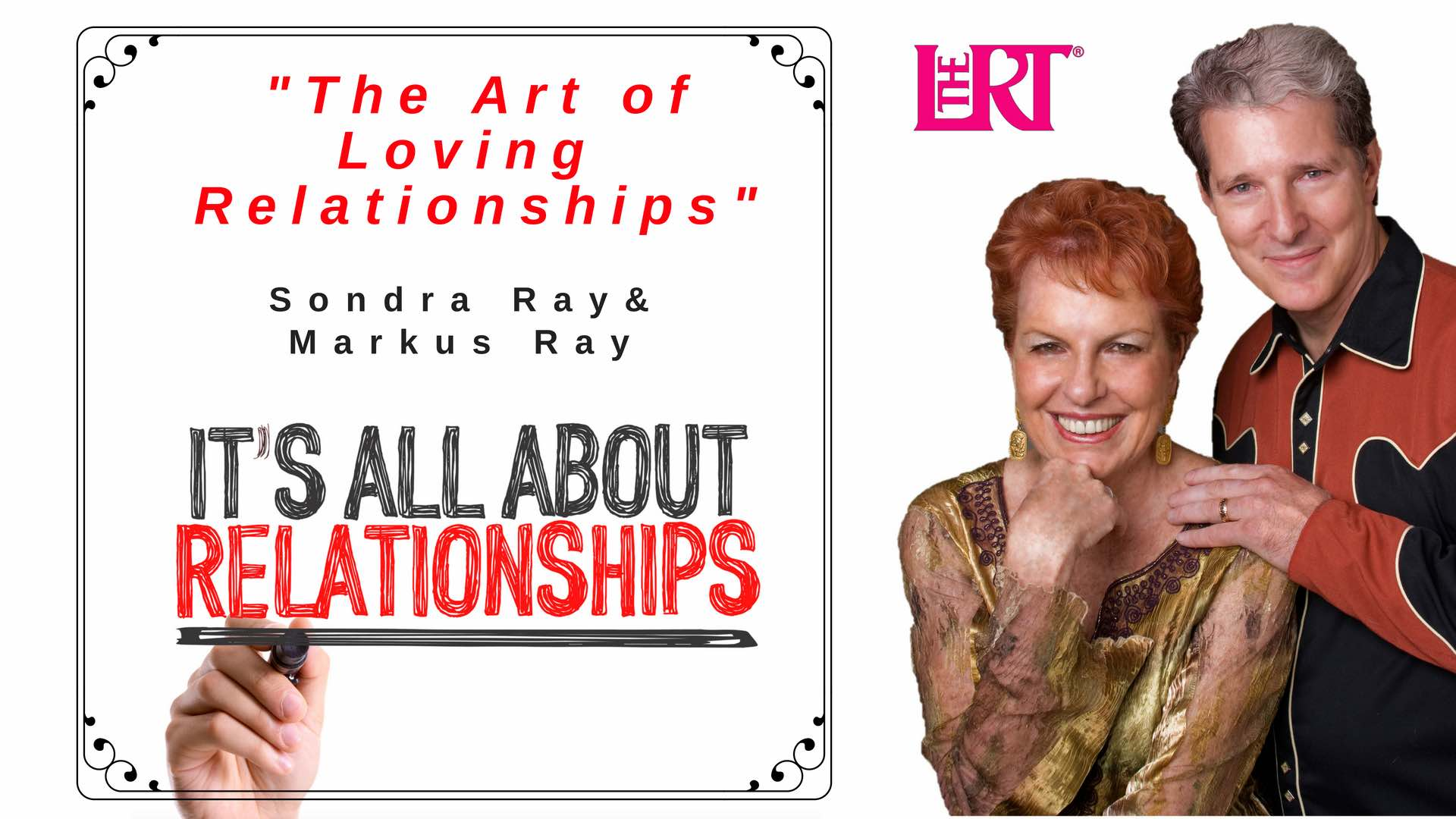 The Art of Loving Relationships