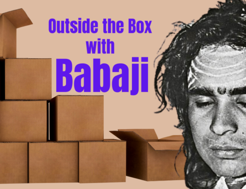 OUTSIDE THE  BOX WITH BABAJI #3