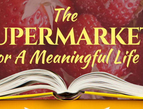 The SUPERMARKET for a MEANINGFUL LIFE #1